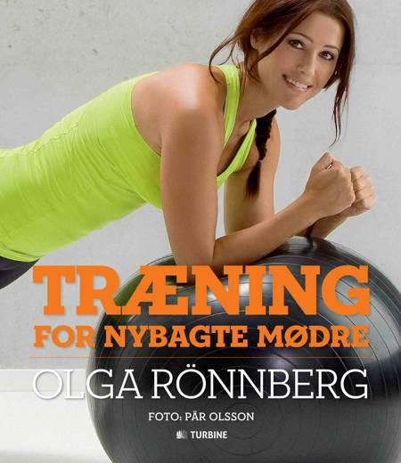 Træning for nybagte mødre af Olga Rönnberg