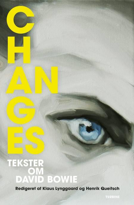 Changes af Klaus Lynggaard og Henrik Quietsch