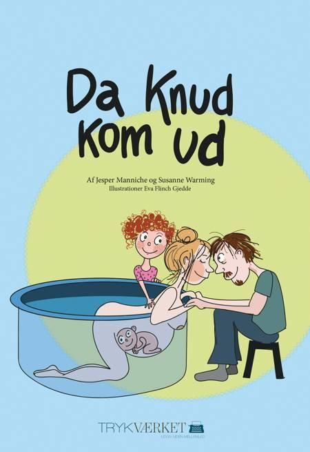 Da Knud kom ud af Jesper Manniche og Susanne Warming