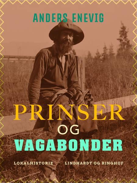Prinser og vagabonder af Anders Enevig