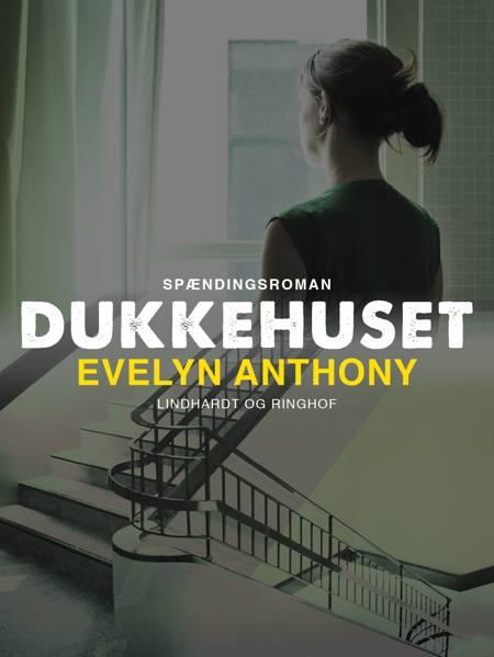 Dukkehuset af Evelyn Anthony