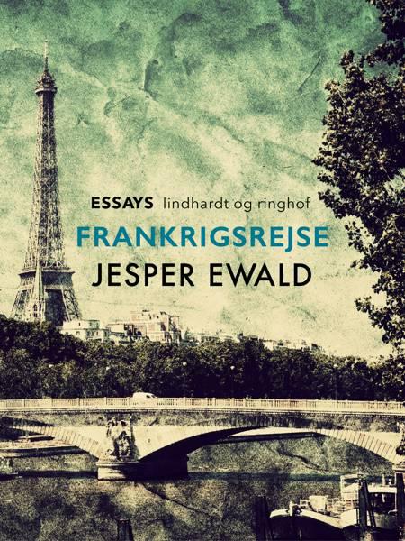 Frankrigsrejse af Jesper Ewald