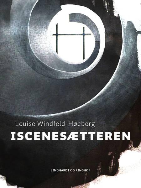 Iscenesætteren af Louise Windfeldt