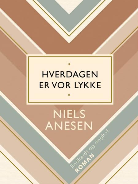 Hverdagen er vor lykke af Niels Anesen