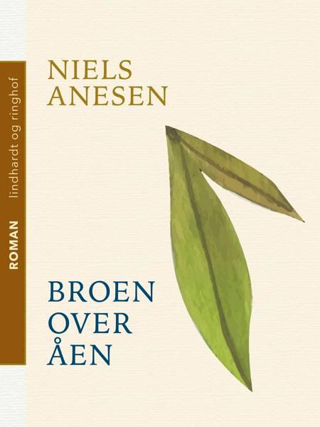 Broen over åen af Niels Anesen