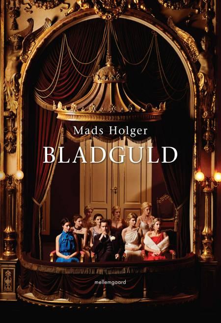 Bladguld af Mads Holger