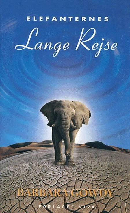 Elefanternes lange rejse af Barbara Gowdy
