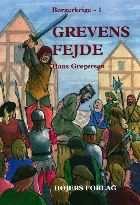 Grevens Fejde af Hans Gregersen