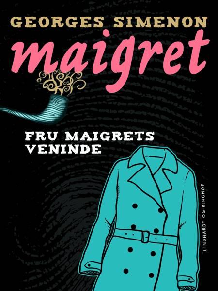Fru Maigrets veninde af Georges Simenon