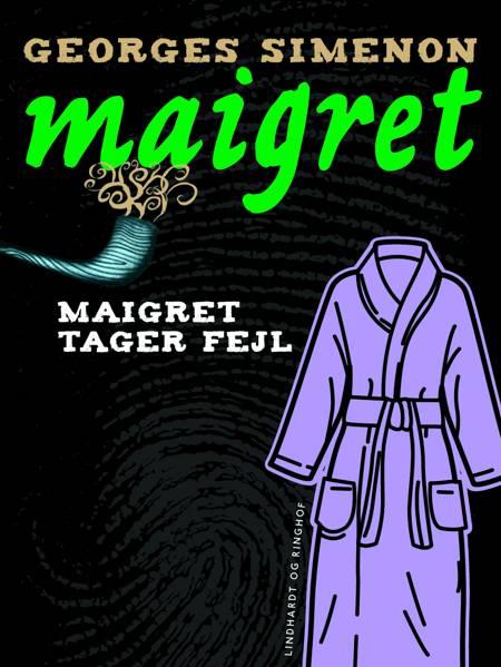 Maigret tager fejl af Georges Simenon