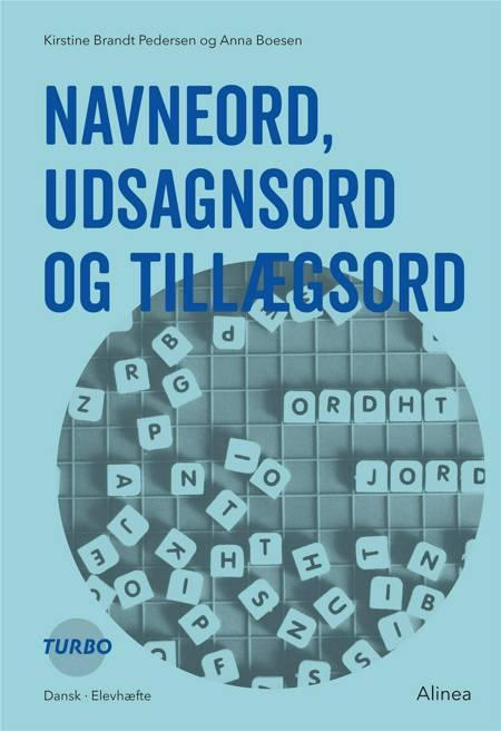 Navneord, udsagnsord og tillægsord af Kirstine Brandt Pedersen og Anna Boesen