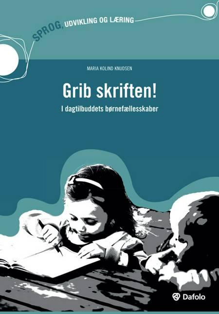 Grib skriften af Maria Kolind Knudsen