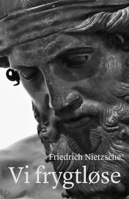 Vi frygtløse af Friedrich Nietzsche