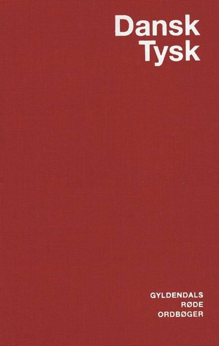 Dansk-tysk ordbog af Jens Erik Mogensen, Egon Bork, Holm Fleischer, Elisabeth Møller og Ingeborg Zint m.fl.