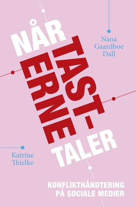Når tasterne taler af Nana Gaardboe Dall og Katrine Thielke