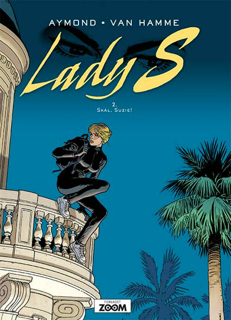 Lady S 2: Skål, Suzie! af Jean van Hamme og Aymond