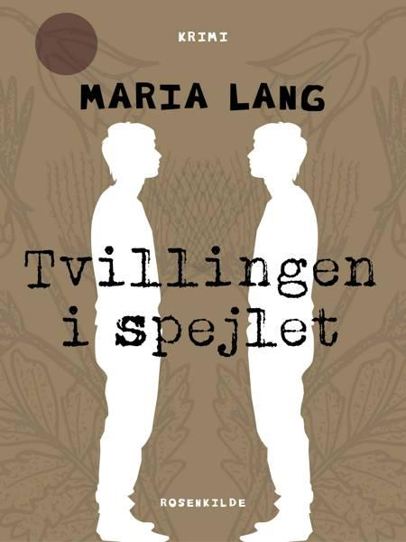 Tvillingen i spejlet af Maria Lang