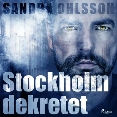 Stockholm dekretet af Sandra Olsson