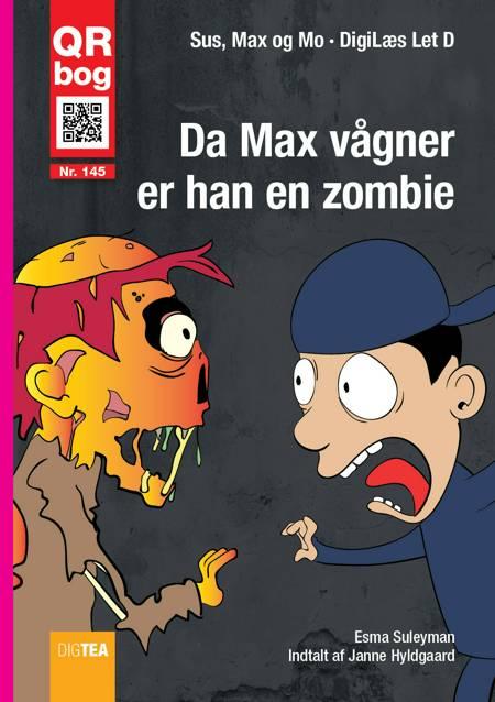 Da Max vågner, er han en zombie af Esma Suleyman