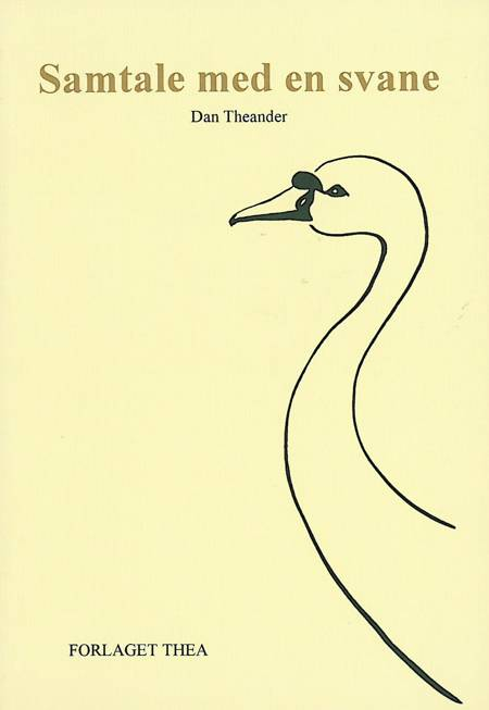Samtale med en svane af Dan Theander