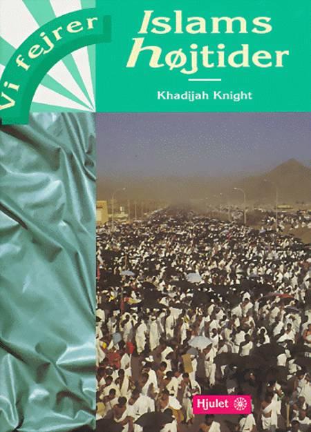 Islams højtider af Khadijah Knight