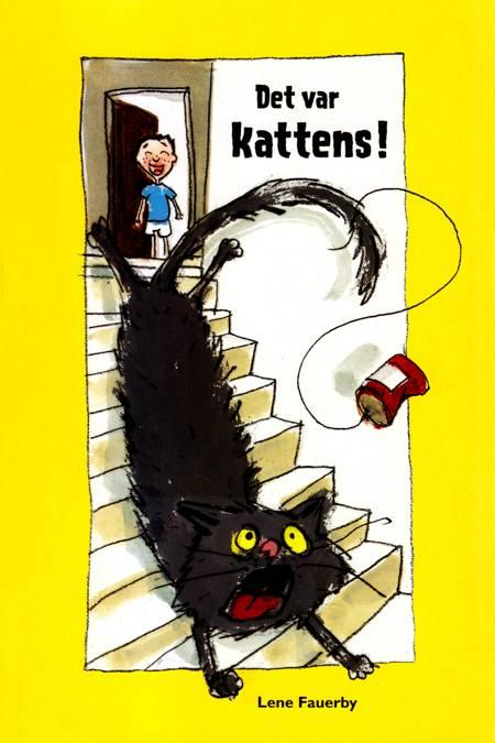 Det var kattens! af Lene Fauerby