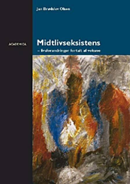 Midtlivseksistens af Jan Brødslev Olsen