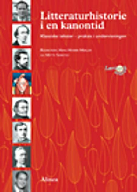 Litteraturhistorie i en kanontid af Hans Henrik Møller