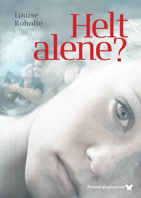 Helt alene? af Louise Roholte