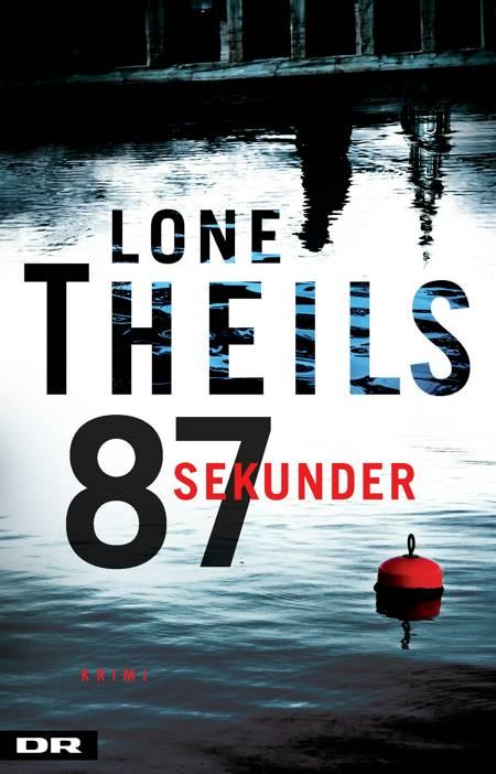 87 sekunder af Lone Theils