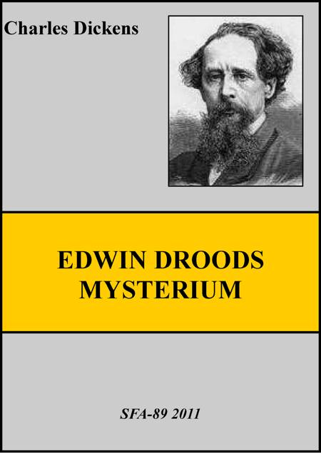 Edwin Droods mysterium af Charles Dickens