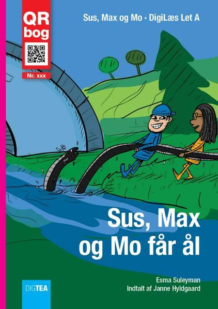 Sus, Max og Mo får ål af Esma Suleyman