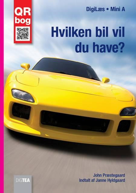 Hvilken bil vil du have? Læs med lyd af John Præstegaard