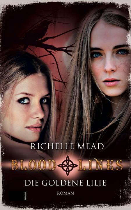 Die goldene Lilie - Bloodlines af Richelle Mead