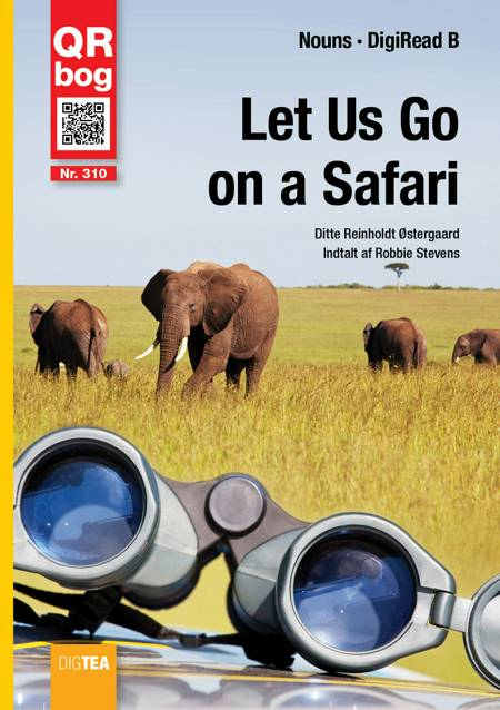 Let Us Go on a Safari - DigiRead af Ditte Reinholdt Østergaard