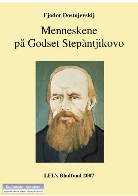 Menneskene på godset Stepántjikovo af F. M. Dostojevskij
