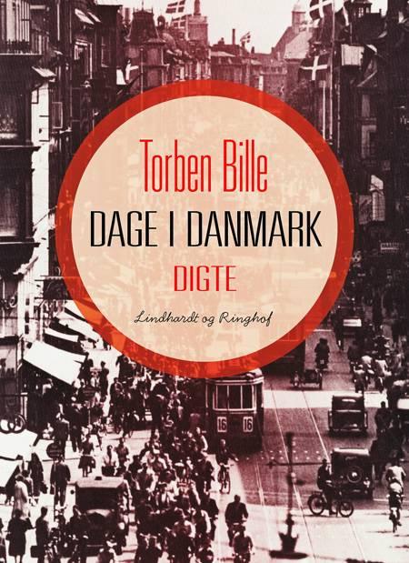 Dage i Danmark af Torben Bille
