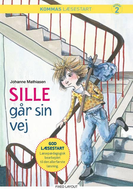 Kommas læsestart: Sille går sin vej - niveau 2 af Johanne Mathiasen
