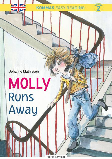 Kommas Easy Reading: Molly Runs Away - niv. 2 af Johanne Mathiasen