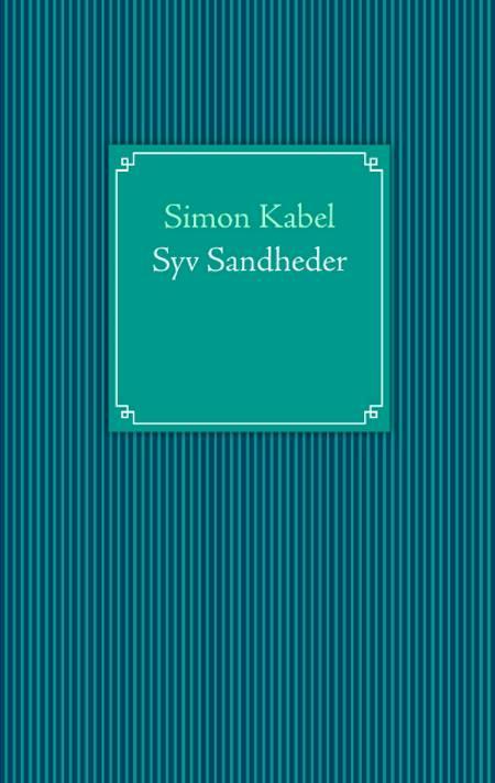 Syv sandheder af Simon Kabel