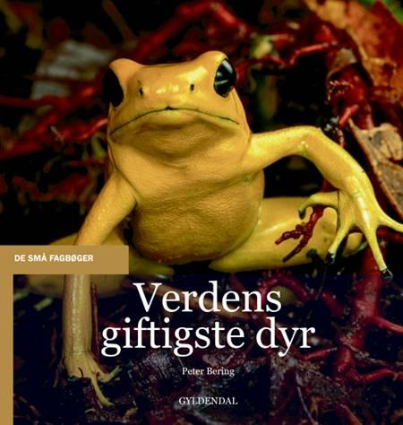 Verdens giftigste dyr af Peter Bering