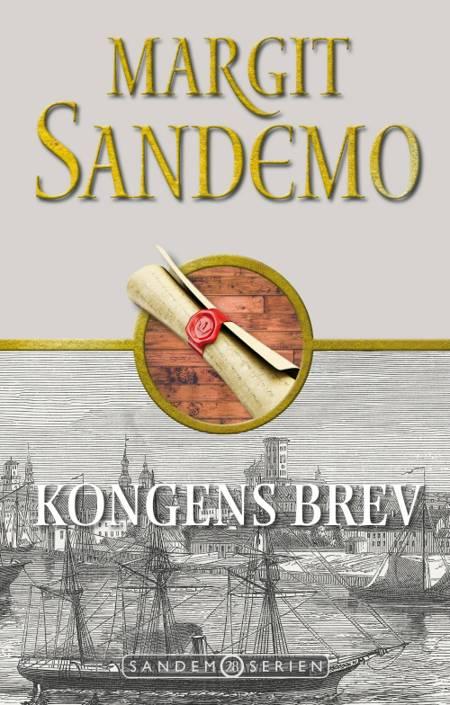 Sandemoserien 28 - Kongens brev af Margit Sandemo