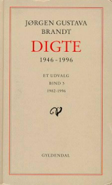 Digte 1946-96 1946-1974 af Jørgen Gustava Brandt