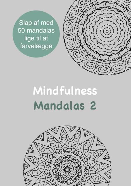 5292d51b Mindfulness Mandalas 2 Malebog for voksne af Rene Tang – anmeldelser ...