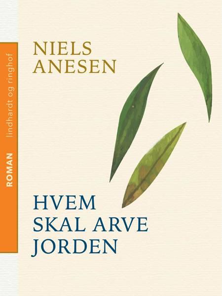 Hvem skal arve jorden af Niels Anesen