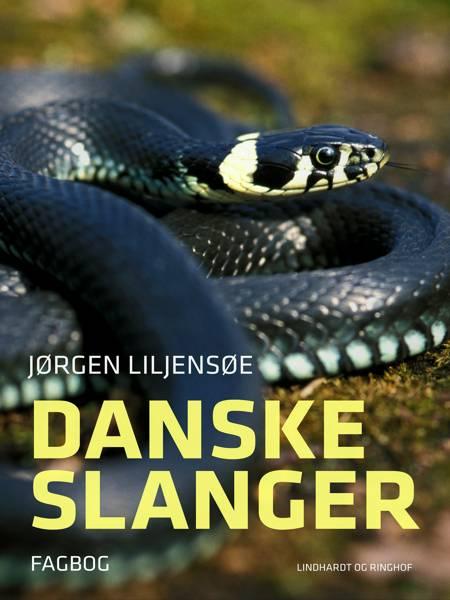 Danske slanger af Jørgen Liljensøe