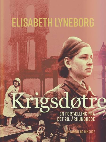 Krigsdøtre af Elisabeth Lyneborg