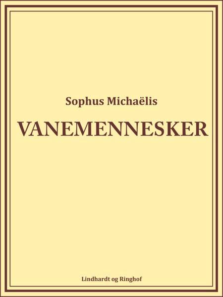 Vanemennesker af Sophus Michaëlis