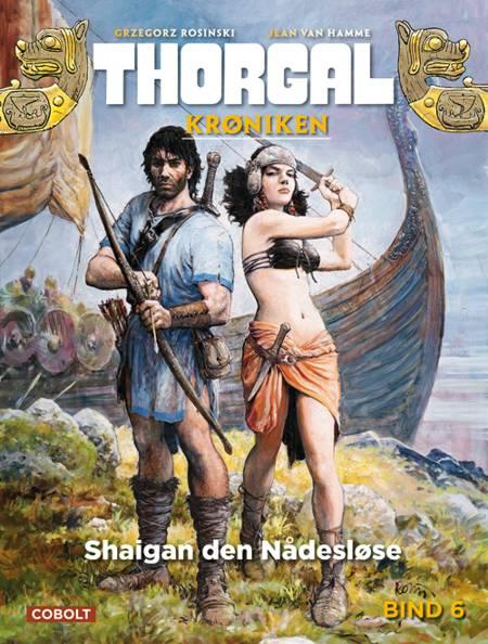 Thorgalkrøniken 6: Shaigan den Nådesløse af Jean van Hamme