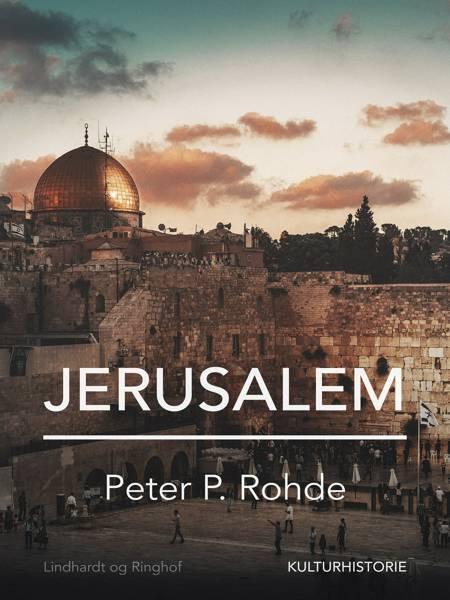 Jerusalem af Peter P. Rohde